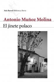 portada_el-jinete-polaco_antonio-munoz-molina_201505260913.jpg