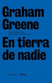 portada_en-tierra-de-nadie_graham-greene_201505211305.jpg