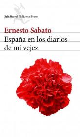 portada_espana-en-los-diarios-de-mi-vejez_ernesto-sabato_201505261030.jpg