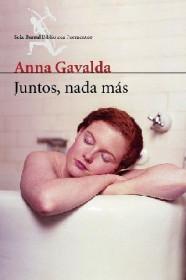 portada_juntos-nada-mas_anna-gavalda_201505261225.jpg