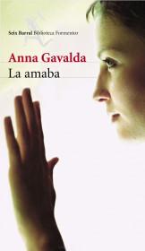 portada_la-amaba_anna-gavalda_201505261225.jpg