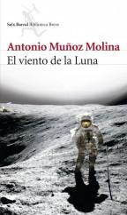 portada_el-viento-de-la-luna_antonio-munoz-molina_201505260912.jpg