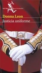 portada_justicia-uniforme_donna-leon_201505261008.jpg