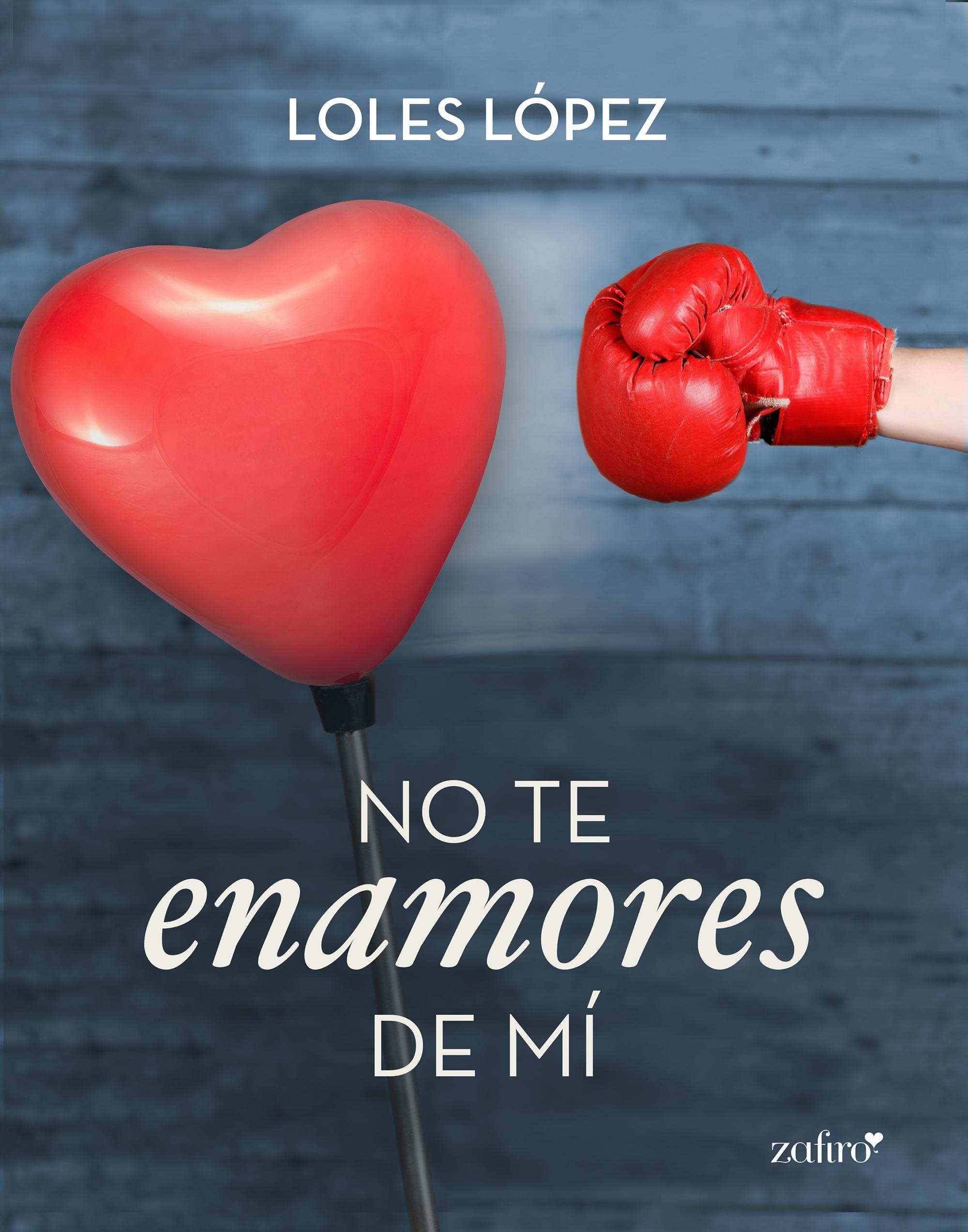 No te enamores de mí - Loles López (Rom) No-te-enamores-de-mi_9788408133162