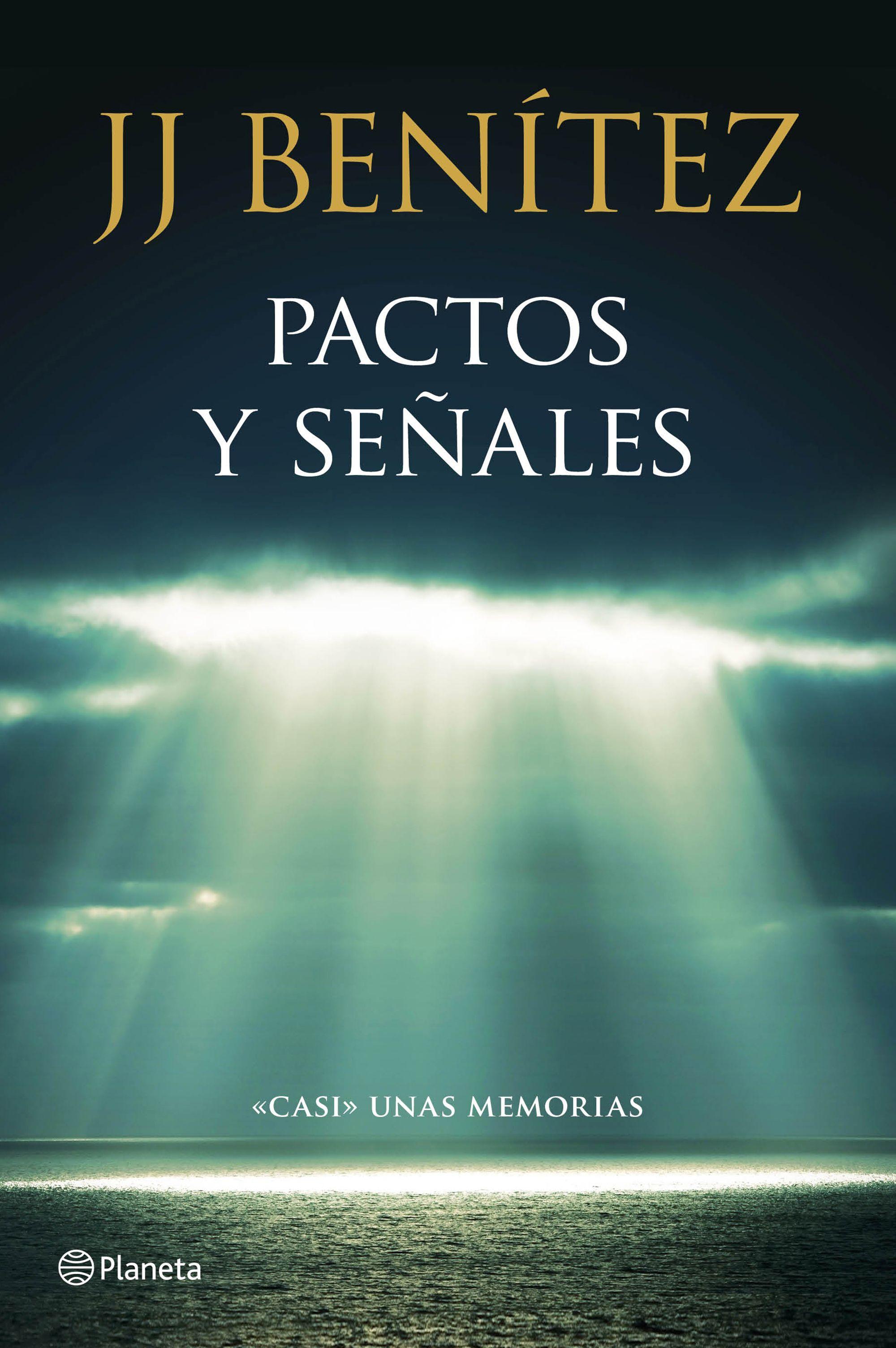 Pactos y señales - J. J. Benítez