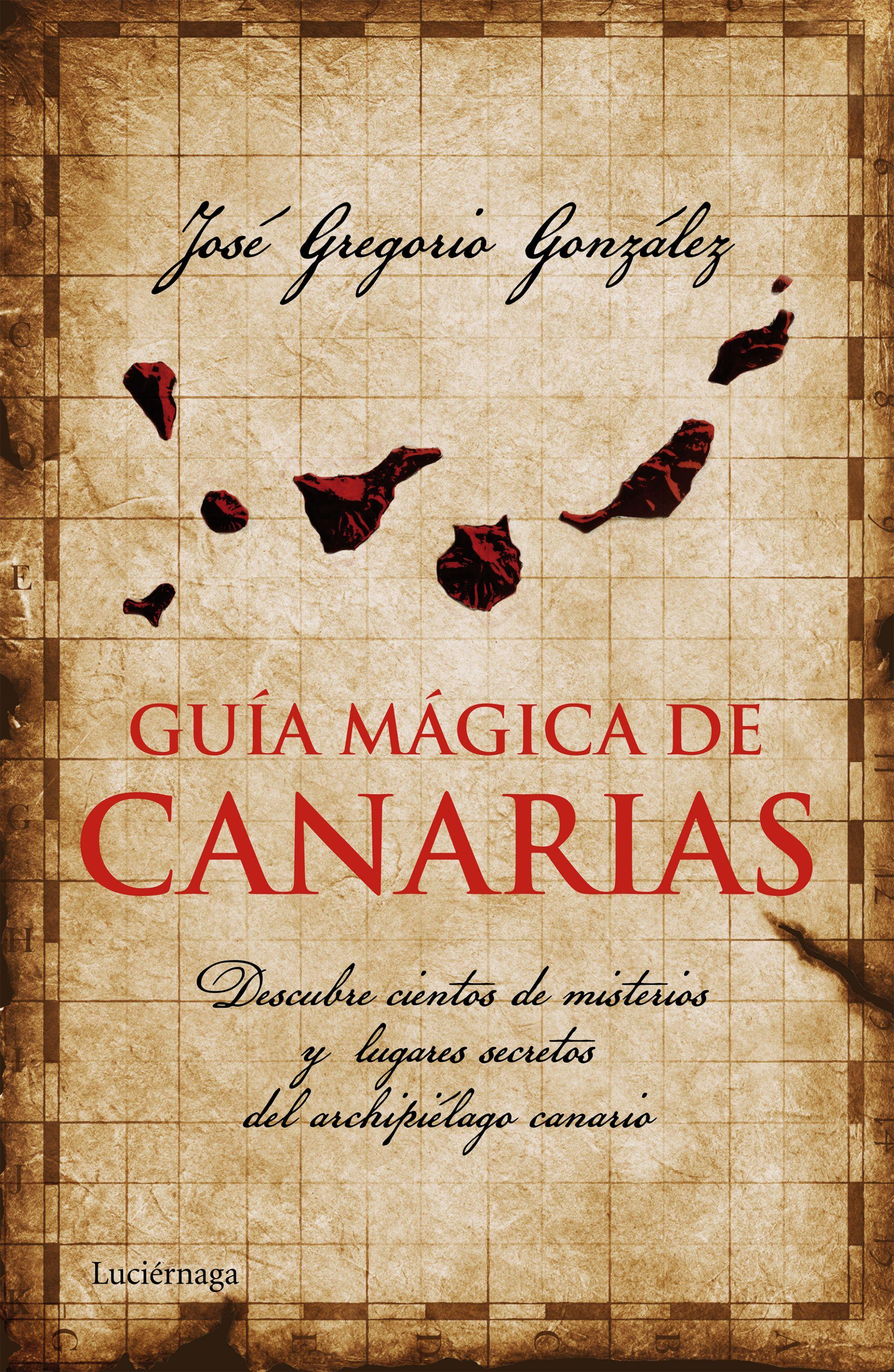 Guía mágica de Canarias, de José Gregorio González