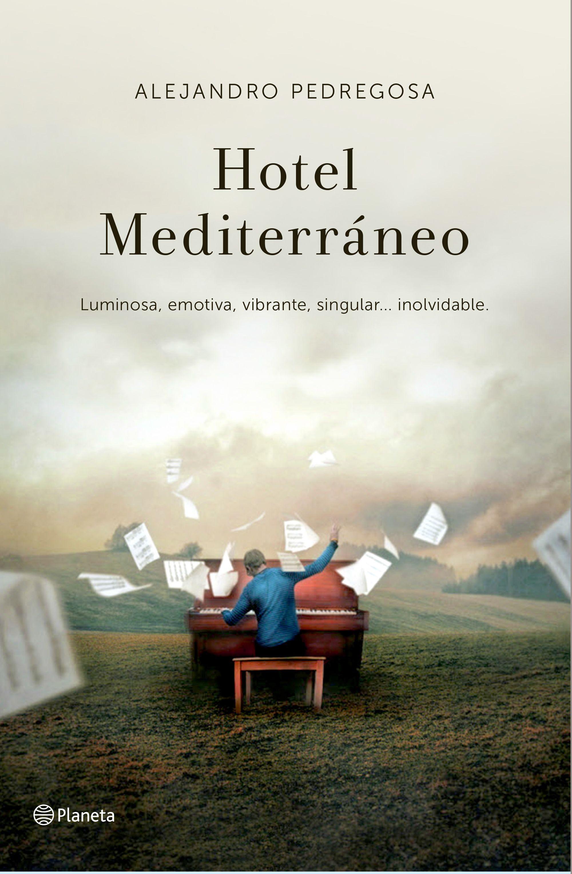 Hotel mediterráneo, Alejandro Pedregosa, Planeta
