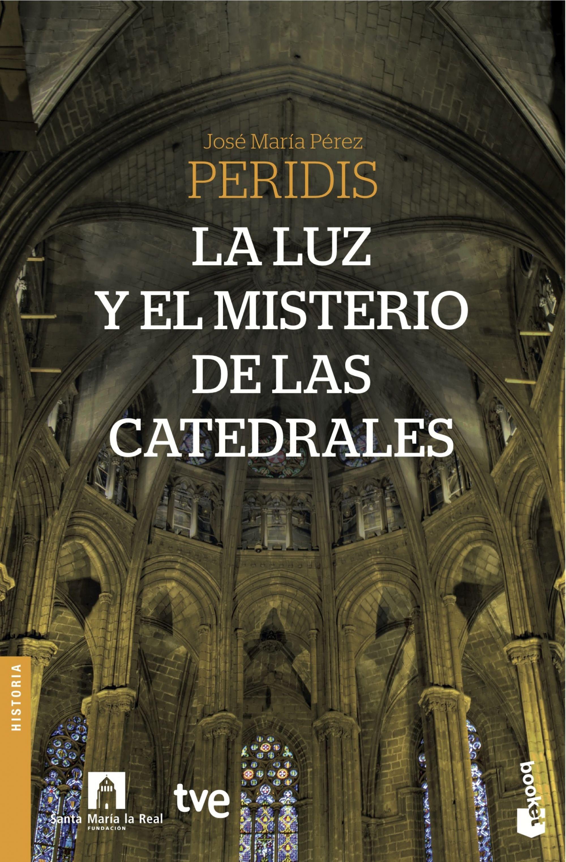 Luz y el misterio de las catedrales, La