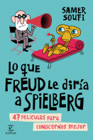 Lo que Freud le diría a Spielberg