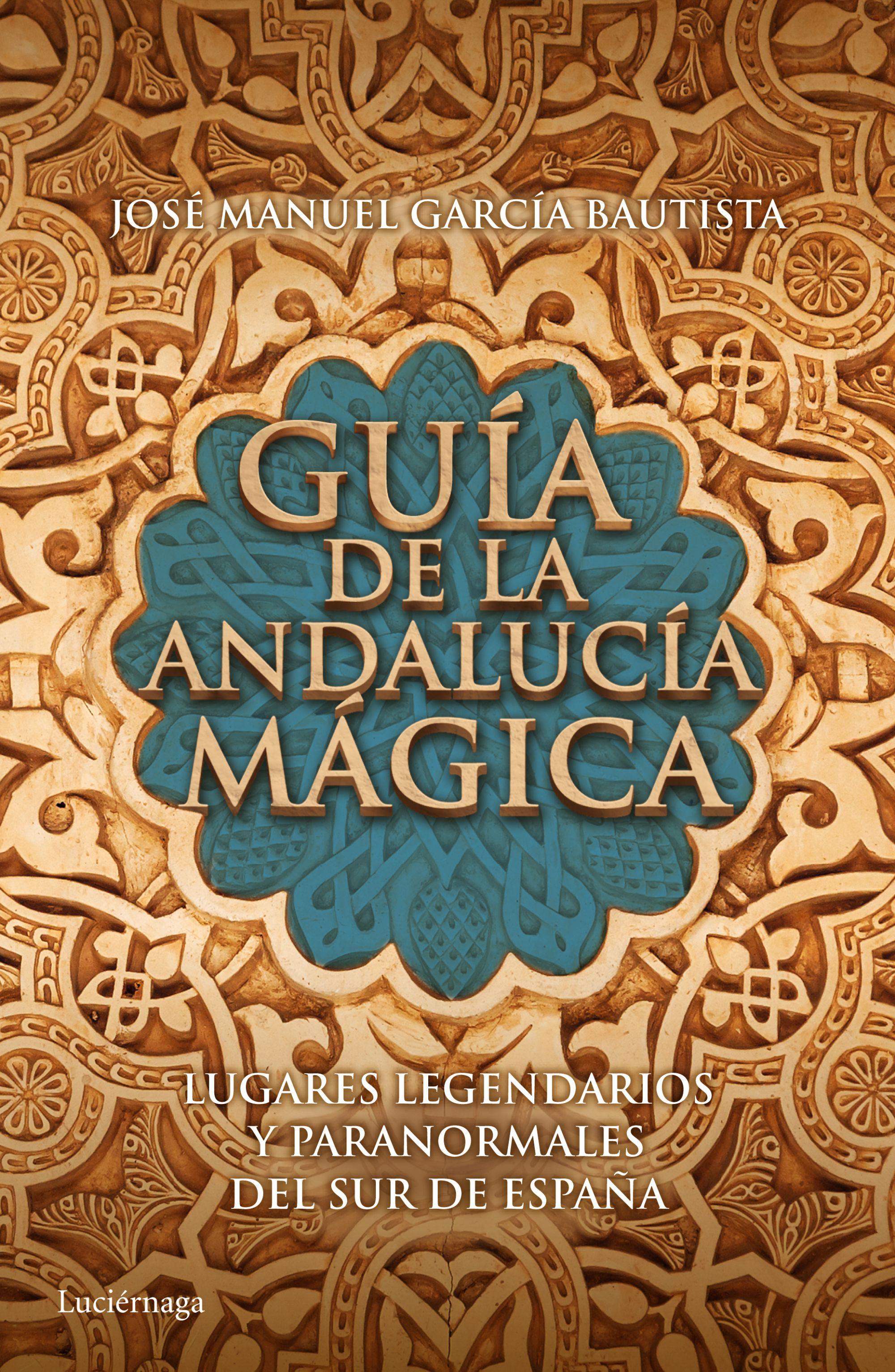 Resultado de imagen de guia magica de andalucia