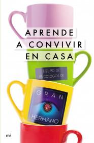 portada_aprende-a-convivir-en-casa_mediaset-espana-comunicacion_201510141057.jpg