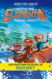 portada_cronicas-de-elementia-2-nuevo-orden_sean-fay-wolfe_201507310851.jpg