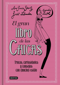 El gran libro de las Chicas. La Banda de Zoé
