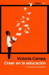 portada_creer-en-la-educacion_victoria-camps_201508072329.jpg