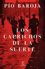 portada_los-caprichos-de-la-suerte_pio-baroja_201509170930.jpg