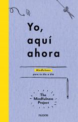 portada_yo-aqui-ahora_the-mindfulness-project_201510161217.jpg