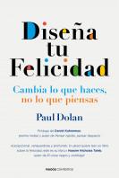 203698_portada_disena-tu-felicidad_paul-dolan_201507211208.jpg