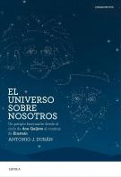 203787_portada_el-universo-sobre-nosotros_antonio-j-duran_201506241756.jpg