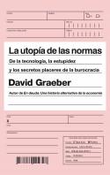 203797_portada_la-utopia-de-las-normas_david-graeber_201506242217.jpg