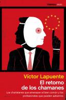 203847_portada_el-retorno-de-los-chamanes_victor-lapuente_201506242340.jpg