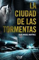 portada_la-ciudad-de-las-tormentas_jesus-miguel-martinez_201509071255.jpg