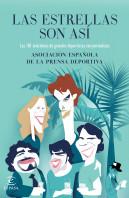 portada_las-estrellas-son-asi_asociacion-espanola-de-la-prensa-deportiva_201509170938.jpg