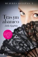 portada_mujeres-ocultas-2-tras-un-abanico_stella-knightley_201509011711.jpg
