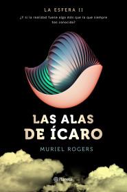La Esfera. Las alas de Ícaro (Trilogía La Esfera 2)