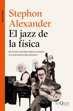 Jazz de la física, El