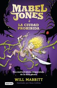 Mabel Jones y la ciudad prohibida