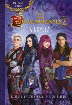 Los Descendientes 2. La novela - Disney | Planeta de Libros