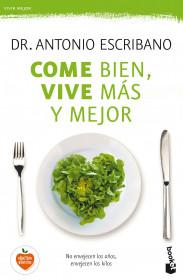 Come bien, vive más y mejor