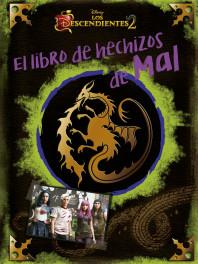 Los Descendientes 2. El libro de hechizos de Mal