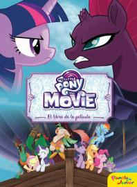 My Little Pony. The Movie. El libro de la película