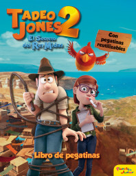 Tadeo Jones 2. Libro de pegatinas