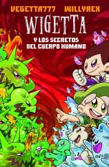 Wigetta y los secretos del cuerpo humano - Vegetta777