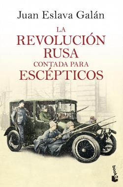 La Revolución rusa contada para escépticos
