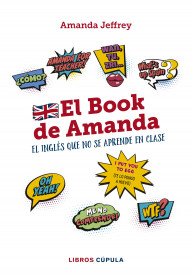 El book de Amanda. El inglés que no se aprende en clase