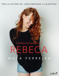 Conquistando a Rebeca