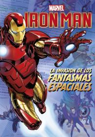 Iron Man. La invasión de los fantasmas espaciales
