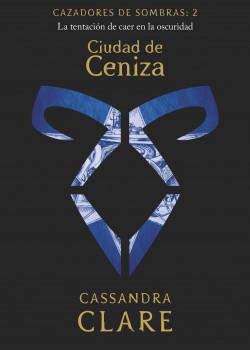 Ciudad de Ceniza       (nueva presentación)