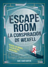 Escape room. La conspiración de Wexell