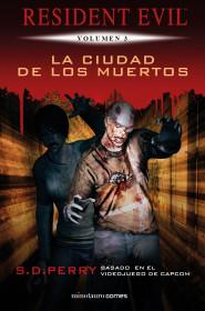 Resident Evil nº 03/06 La ciudad de los muertos