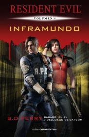Resident Evil nº 04/06 Inframundo