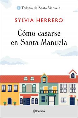 Cómo casarse en Santa Manuela