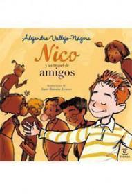 portada_nico-y-su-tropel-de-amigos_alejandra-vallejo-nagera_201505261226.jpg