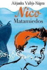 portada_nico-matamiedos_alejandra-vallejo-nagera_201505261226.jpg