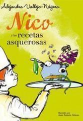 portada_nico-y-las-recetas-asquerosas_alejandra-vallejo-nagera_201505261226.jpg