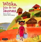 Witika, la hija de los leones