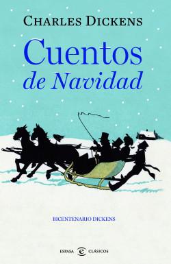 portada_cuentos-de-navidad_charles-dickens_201807181116 20 pequeñas joyas: libros para leer en un día que pueden cambiar tu vida
